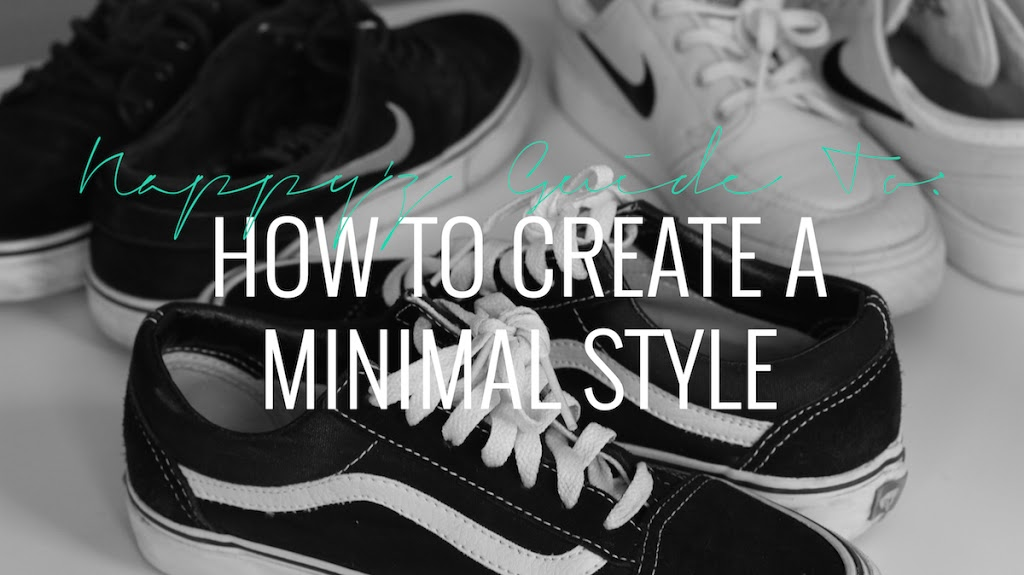 NAPPYZ GUIDE TO HOW CREATE A MINIMAL STYLE