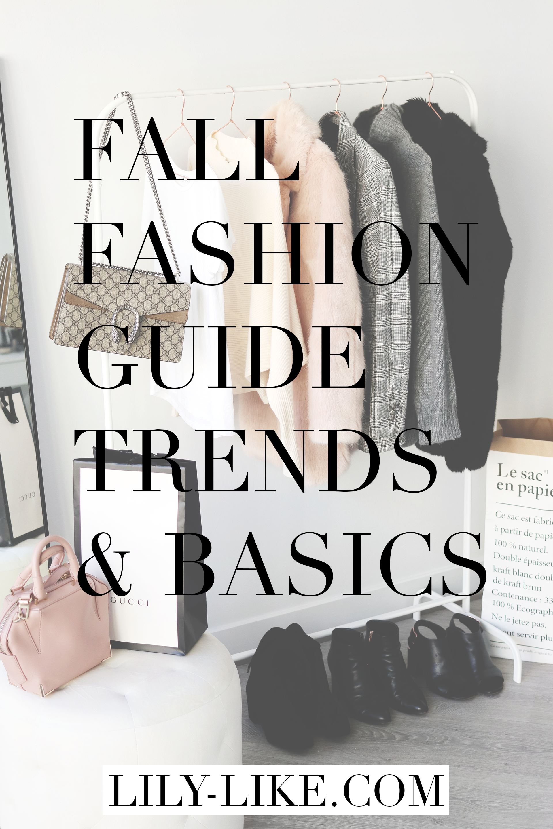 My Fall Fashion Guide For 2017