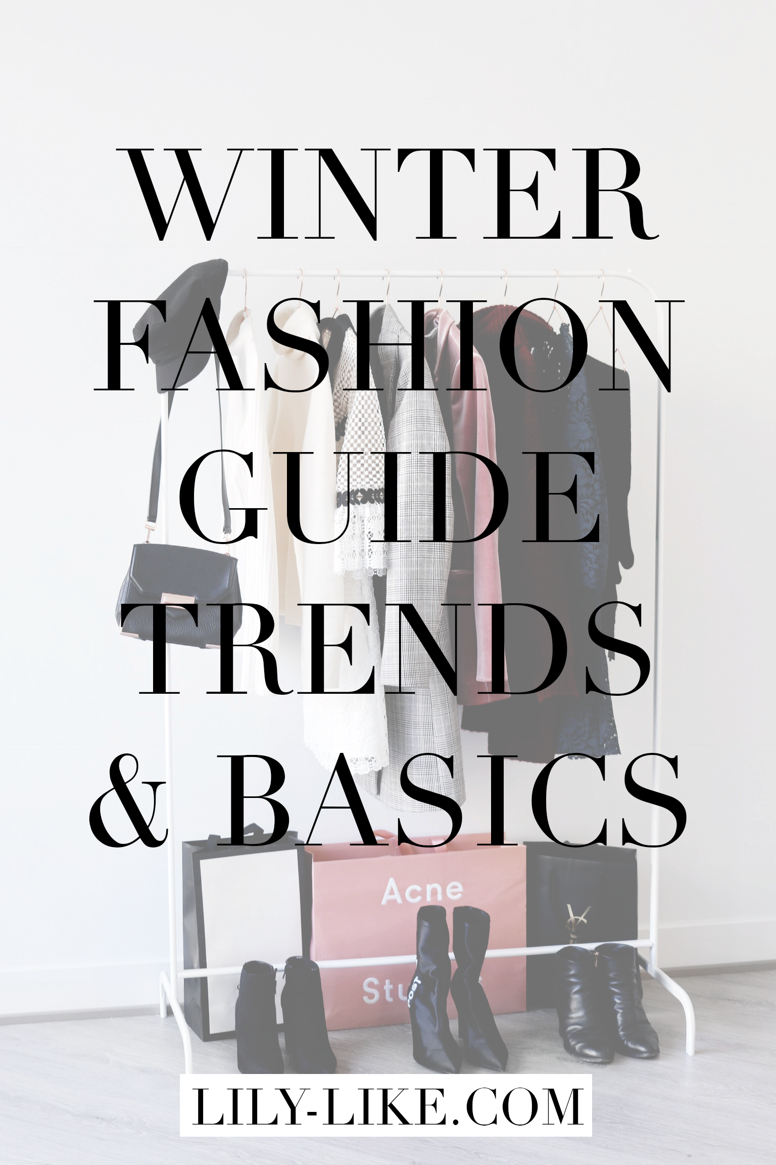 My Winter Fashion Guide For 2018
