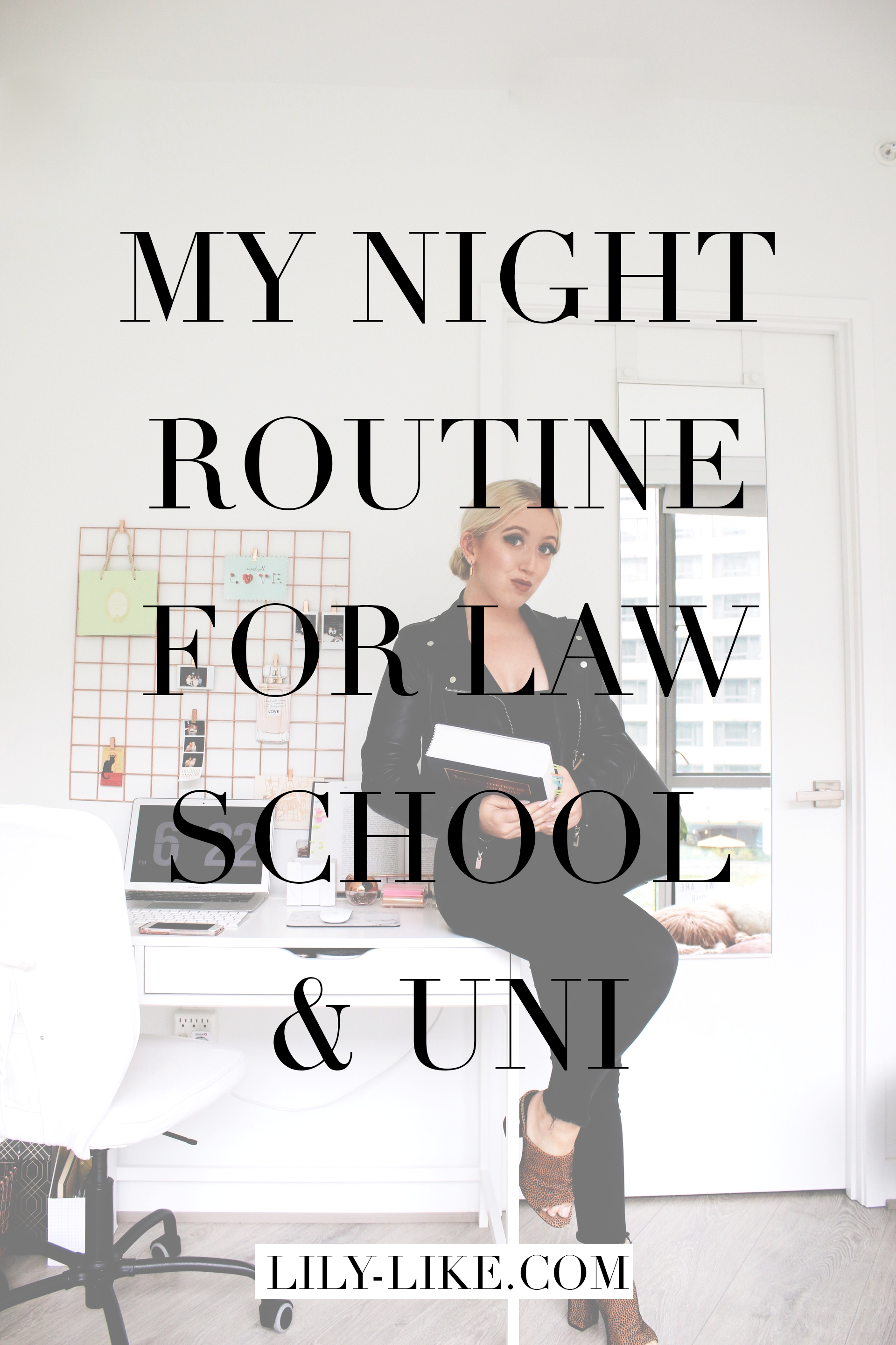 My Night Time Routine For US Law School/University