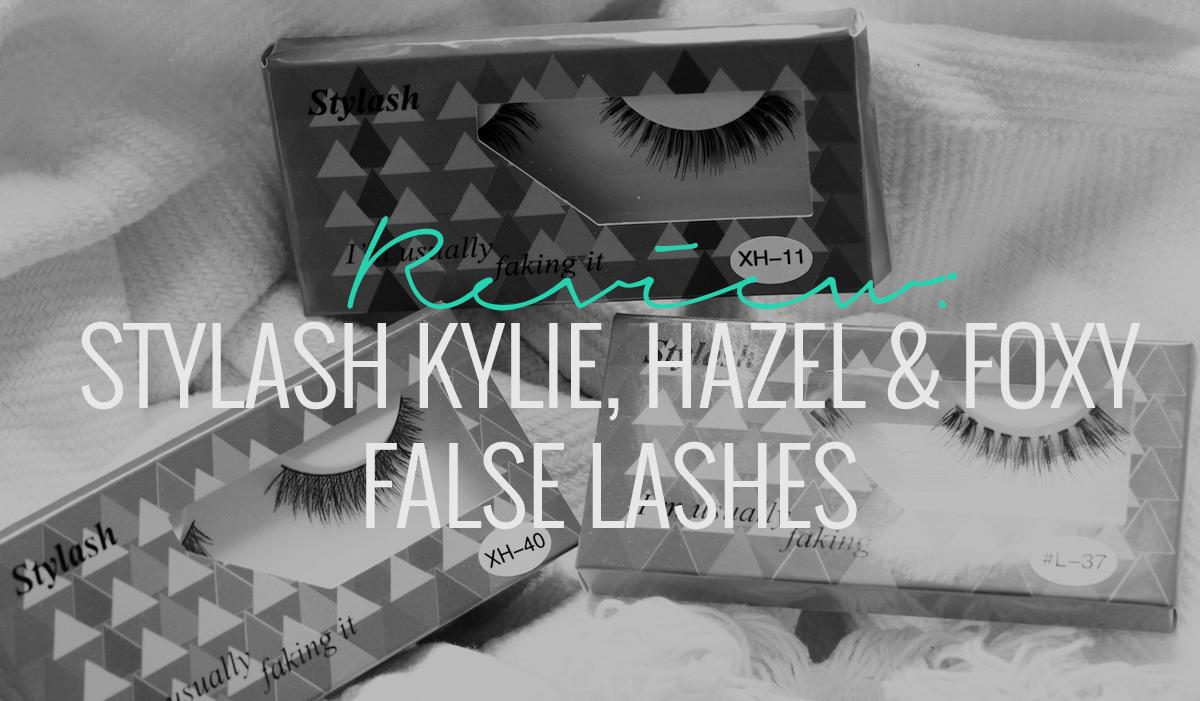 STYLASH KYLE HAZEL FOXY FALSE LASHES REVIEW BEAUTY BLOGGER MAKE UP