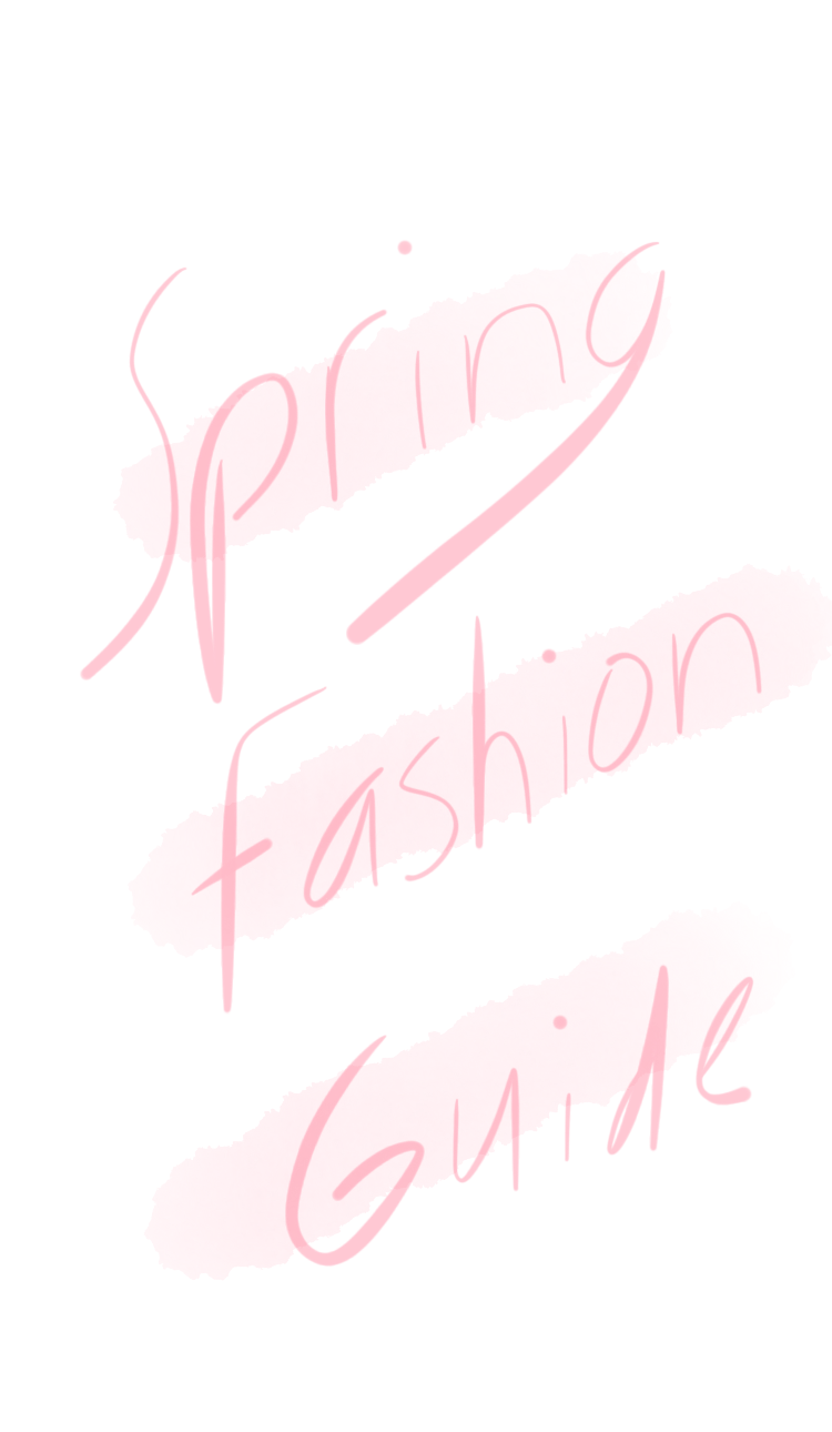 SPRING FASHION GUIDE | Trends & Basics For Your Closet